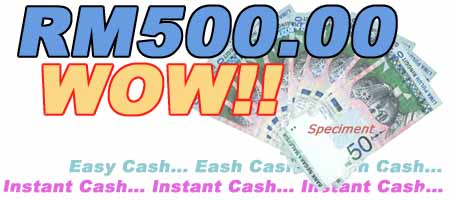 Earn RM500.00 Easy Money!